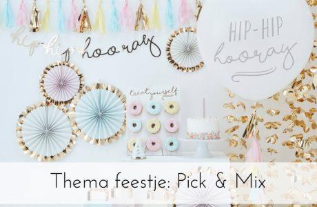 Thema feestje: Pick & Mix